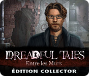 Dreadful Tales: Entre les Murs Édition Collector