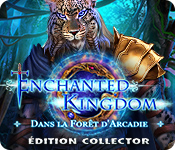 Enchanted Kingdom: Dans la Forêt d'Arcadie Édition Collector