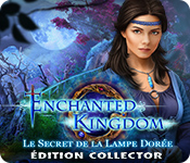 Enchanted Kingdom: Le Secret de la Lampe Dorée Édition Collector