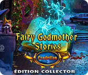 Fairy Godmother Stories: Cendrillon Édition Collector