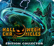 Halloween Chronicles: Le Mal Masqué Édition Collector